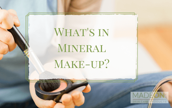 What's in Mineral Make-Up? - MadeOn Skin Care Products - Hard Lotion for Dry Skin