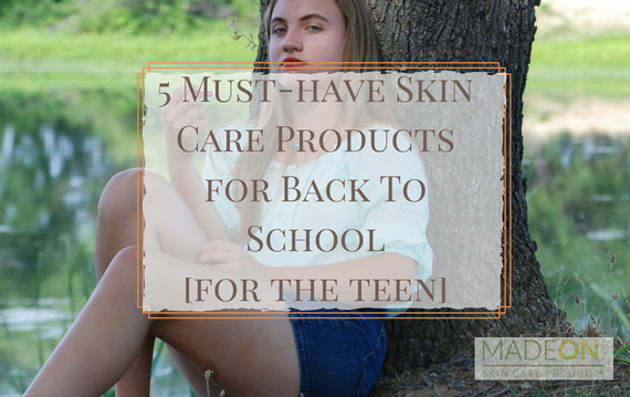 natural skin care for back to school